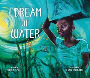 I Dream of Water