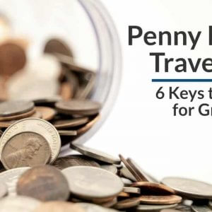 Penny Pincher Travel Guide: 6 Keys to Consider for Group Travel